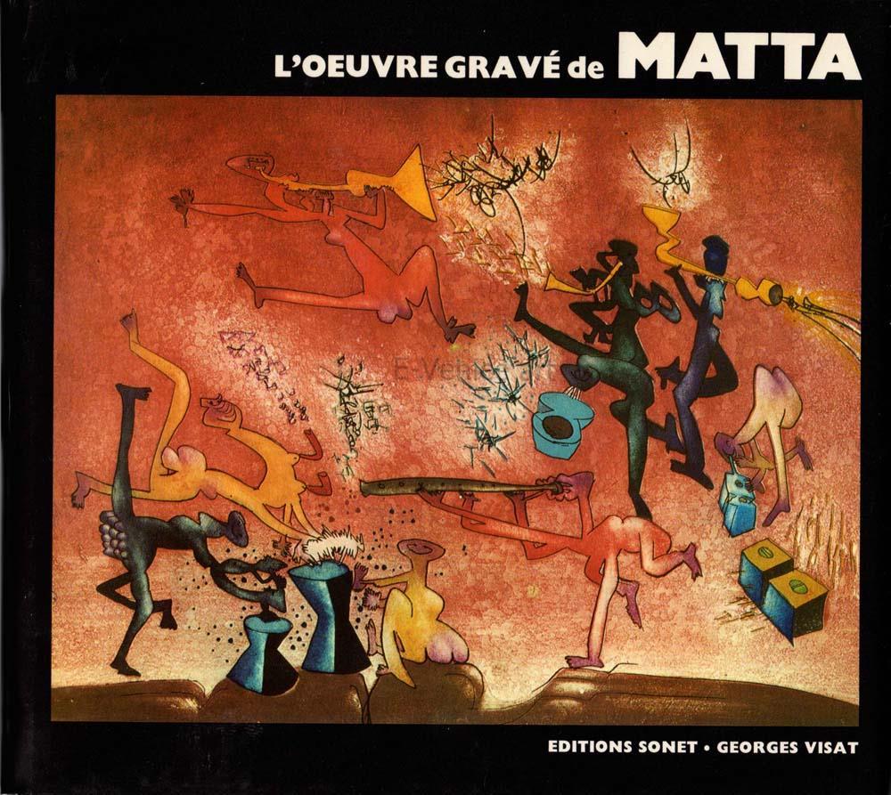 L´oeuvre gravé de Roberto Matta
